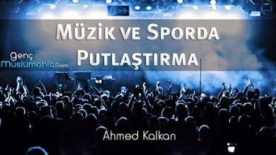 Photo of Müzik ve Sporda Putlaştırma