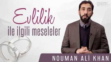 Photo of Evlilik İle İlgili Meseleler – Nouman Ali Khan