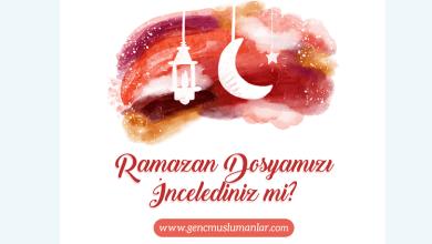 Photo of Ramazan Dosyası – 2017 [Yazı, Video, Ders]