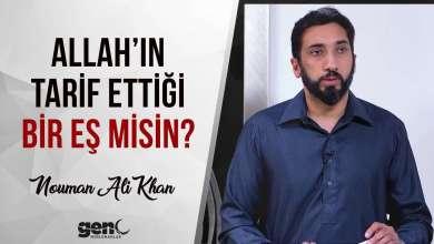 Photo of Allah'ın Tarif Ettiği Bir Eş Misin? – Nouman Ali Khan