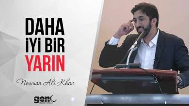Photo of Daha İyi Bir Yarın – Nouman Ali Khan (Video + PDF)