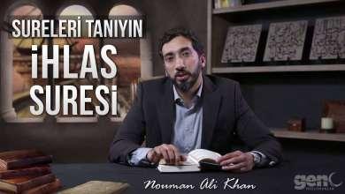Photo of İhlas Suresi – Nouman Ali Khan [Sureleri Tanıyın Serisi]