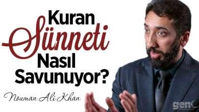 Photo of Kuran Sünneti Nasıl Savunuyor? – Nouman Ali Khan