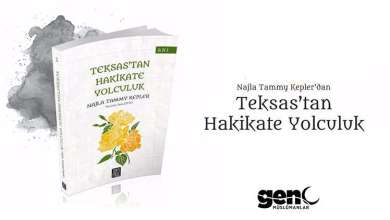Photo of Teksas'tan Hakikate Yolculuk – Najla Tammy Kepler