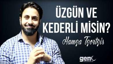 Photo of Üzgün ve Kederli misin? – Hamza Tzortzis