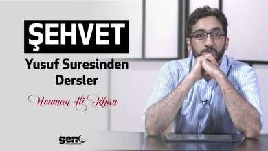Photo of Şehvet – Yusuf Suresinden Dersler – Nouman Ali Khan