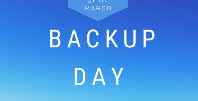 31 de março-Dia Mundial do backup