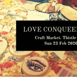 Love Conqueers All Craft Market 2020 Wellington