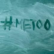 """""""#MeToo"""" written on chalkboard"""