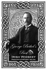 B&W Whiskey label featuring George Bethel of Portumna Ireland