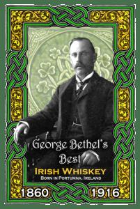 Irish Whiskey label, In memory of George Bethel, 1860-1916