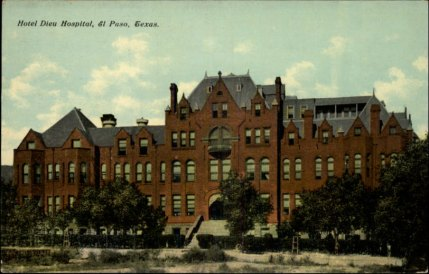 Hotel Dieu Hospital of El Paso, operated by the Daughters of Charity