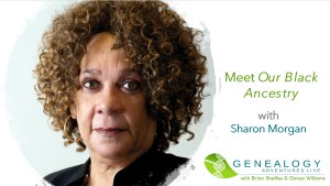 Meet OUr Black Ancetry with Sharon Morgan image