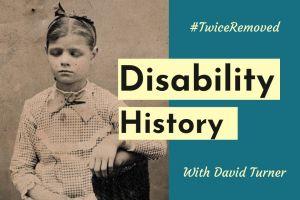 Disability History with Professor David Turner