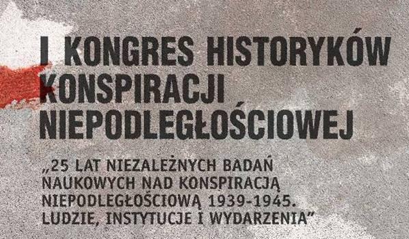 kongres historykow konspiracji niepodleglosciowej