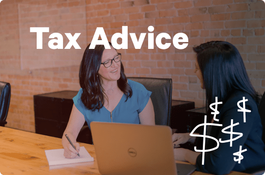 Tax advice.