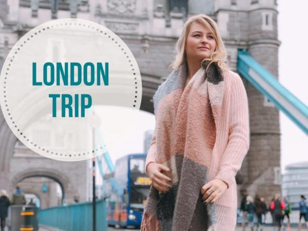 Mon Birthday London Trip!