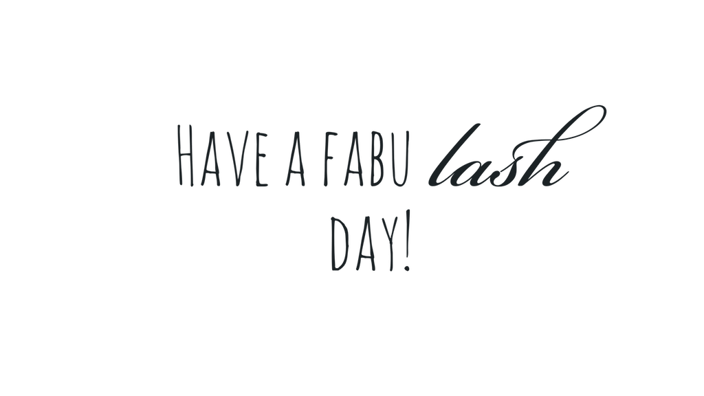 Have a fabulash day - extensions de cils