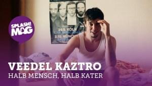 Veedel Kaztro – Halb Mensch, halb Kater