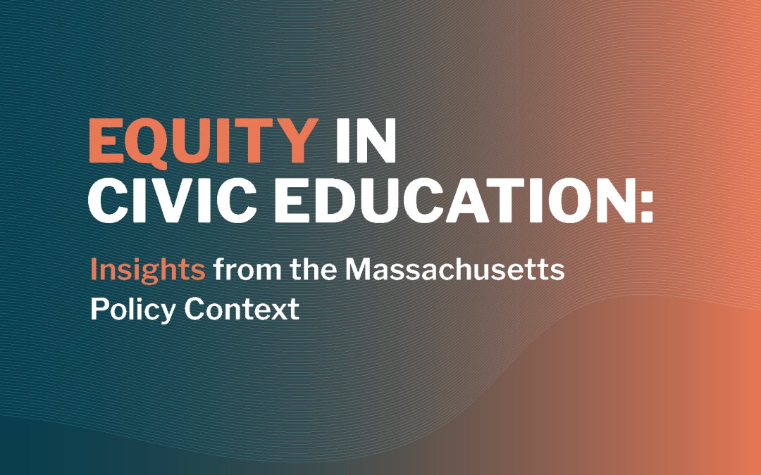 Equity in Civic Education: Insights From the Massachusetts Policy Context