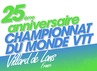25 ans des tout premiers championnats du Monde de VTT à Villard de Lans