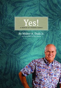 Generations Magazine -Yes! A Memoir of Modern Hawai'i - Image 01