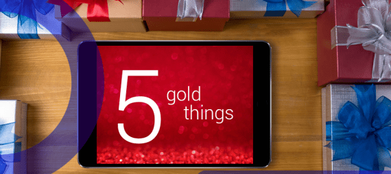 12 Posts of Christmas. An image of an iPad surrounded by presents. Text on the iPad says 5 gold things.