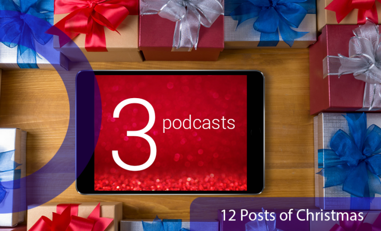 12 posts of Christmas: 3 podcasts. An image of an iPad with 3 podcasts written on it, surrounded by presents to represent podcasting.