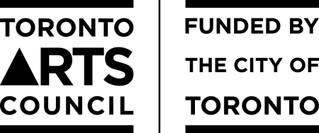 This project is produced with the generous support of the City of Toronto through the Toronto Arts Council.
