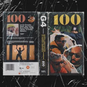 Los G4, Jhay Cortez, Darell, De La Ghetto, Eladio Carrion – 100