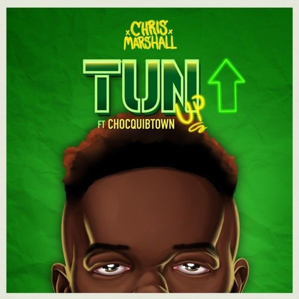 Chris Marshall, ChocQuibTown – Tun Up