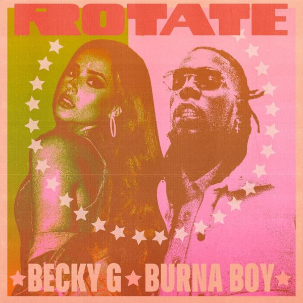 Becky G, Burna Boy – Rotate