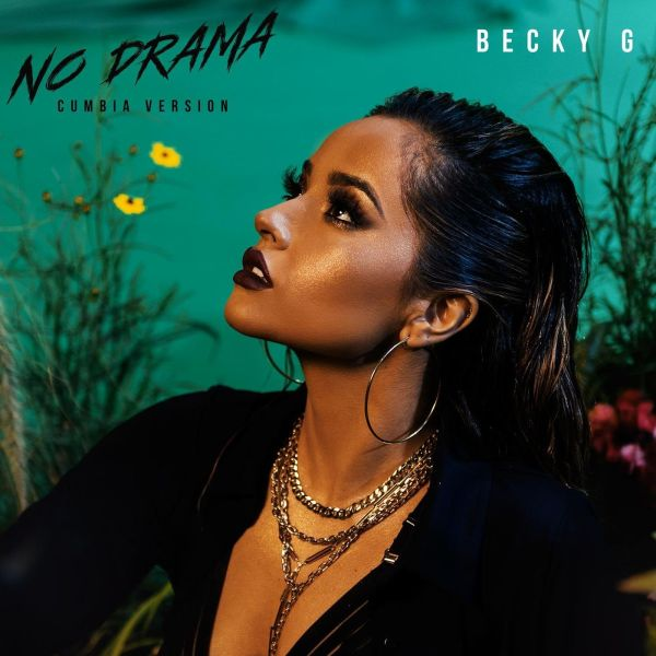Becky G – No Drama (Cumbia Version)