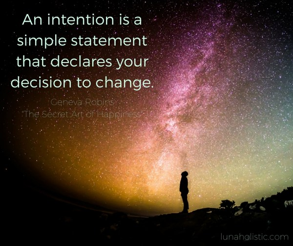 an-intention-is-a-simple-statement-that-declares-your-decision-to-change