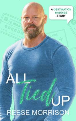 cover image of All Tied Up by Reese Morrison