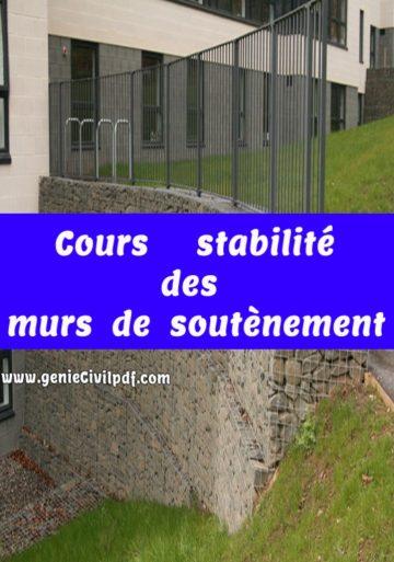 Cours :stabilité des murs de soutènements