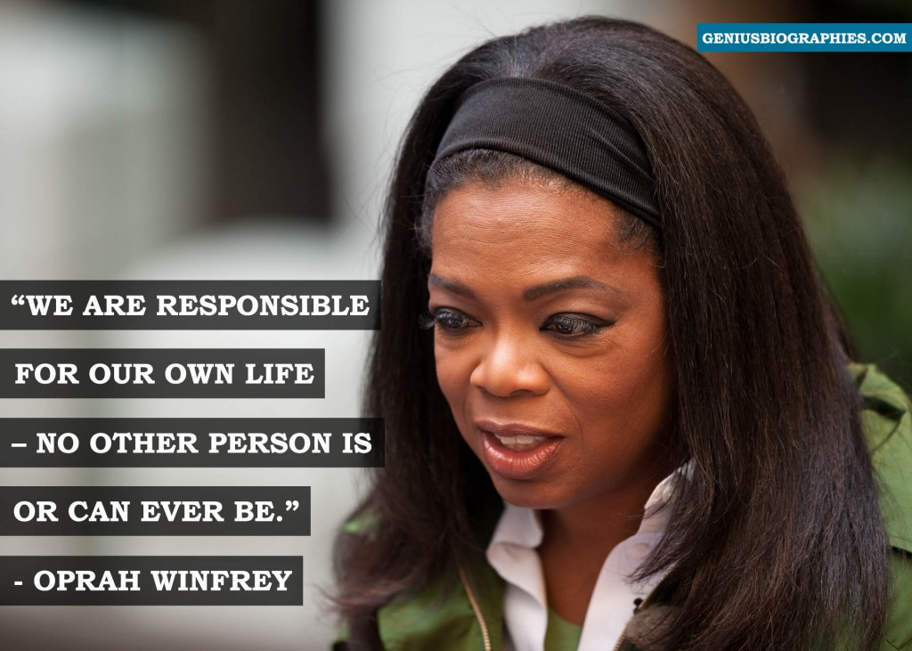 We are responsible for our own life – no other person is or can ever be.