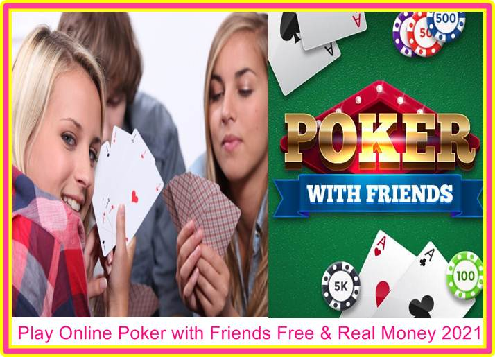 Online Poker with Friends