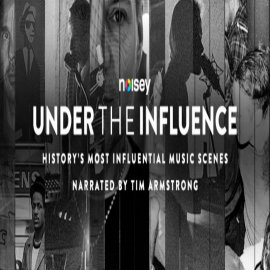 Under The Influence Noisey