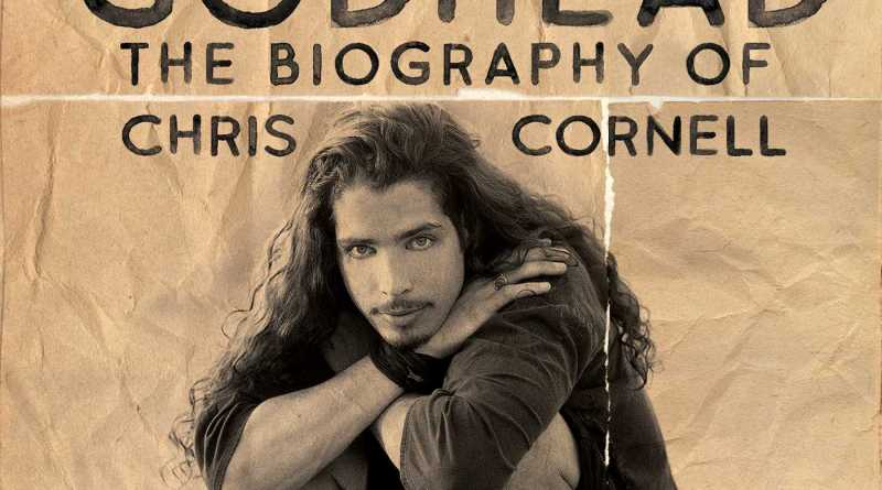 Book Review: Total F*cking Godhead: The Biography of Chris Cornell By Corbin Reiff
