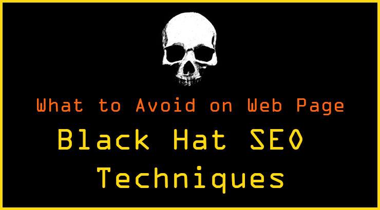 Avoid Using Black Hat SEO Techniques