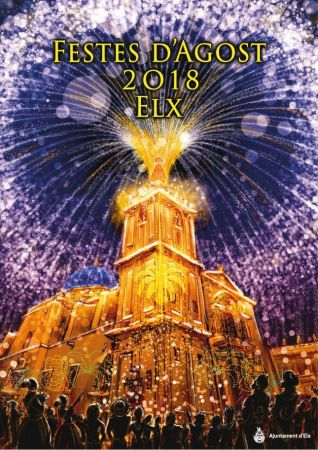 Fiestas_de_aAgosto_2018-Elche-Elx-www.gentedealicante.es-cartel