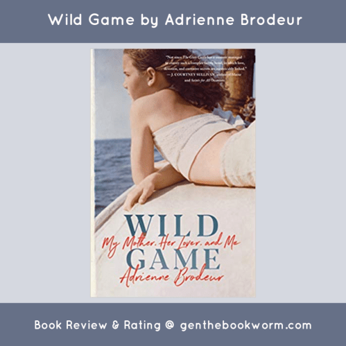 book review of Wild Game a book of the month selection for September 2019.