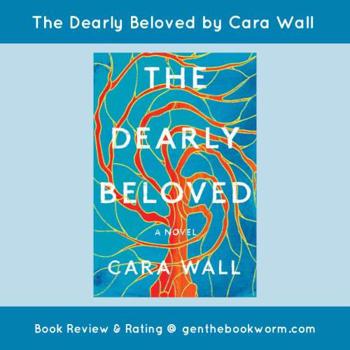 The Dearly Beloved by Cara Wall book review