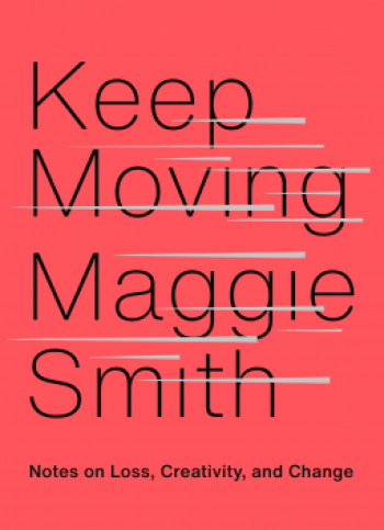 Keep Moving Maggie Smith