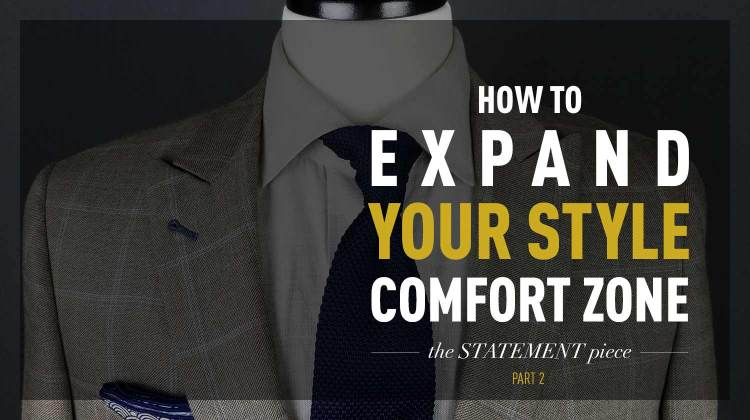 How to Expand Your Style Comfort Zone | Part 2: The Statement Piece