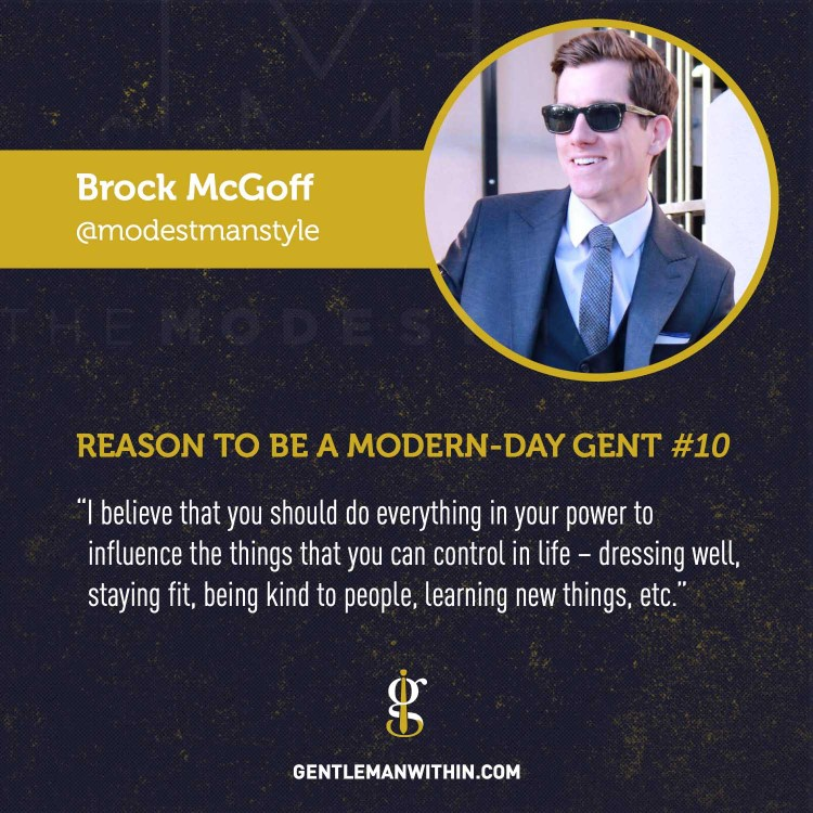 Brock McGoff Reason To Be A Modern-Day Gentleman