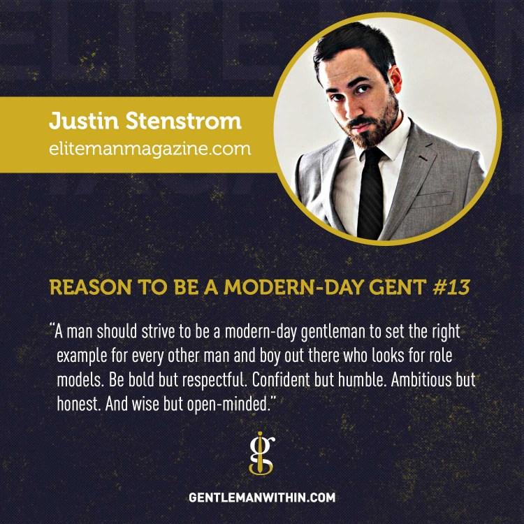 Justin Stenstrom Reason To Be A Modern-Day Gentleman