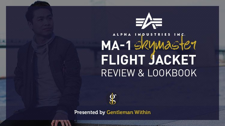 Alpha Industries MA-1 Flight Jacket Review (Pictures and Video) | GENTLEMAN WITHIN