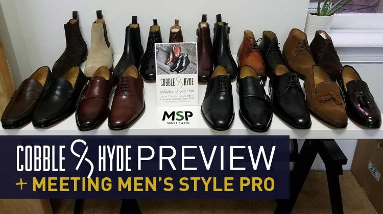 Cobble & Hyde Preview and Meeting Men's Style Pro | GENTLEMAN WITHIN